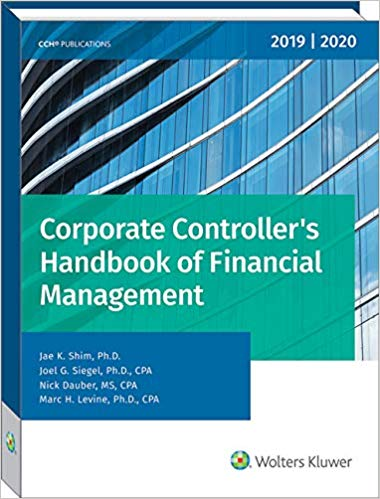 Corporate Controller's Handbook of Financial Management 2019-2020